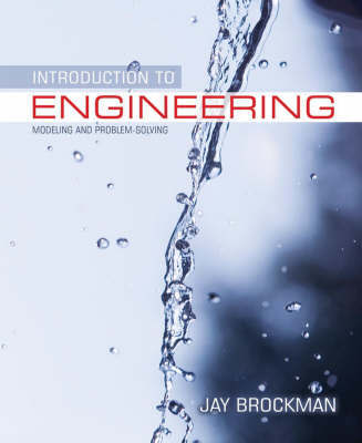 Introduction to Engineering, Modeling and Problem Solving by Jay B. Brockman image