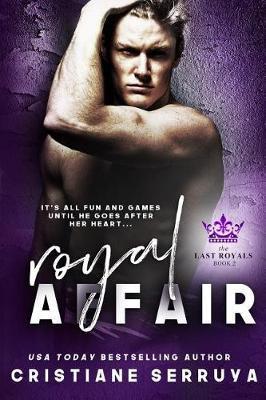Royal Affair by Cristiane Serruya