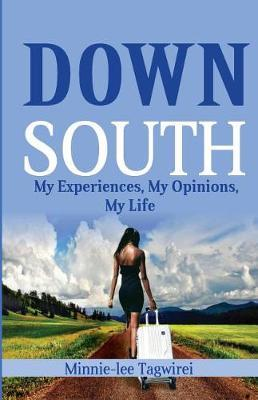 Down South by Minnie-Lee Tagwirei
