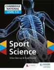 Cambridge National Level 1/2 Sport Science by Mike Murray