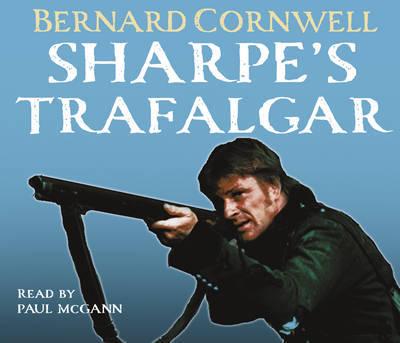 Sharpe's Trafalgar: The Battle of Trafalgar, 21 October 1805 by Bernard Cornwell image
