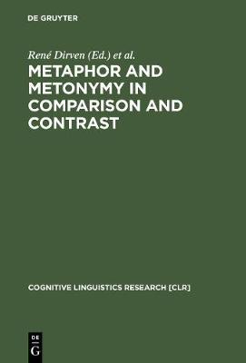 Metaphor and Metonymy in Comparison and Contrast