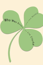 Who Was Erin? by Liz Clarke