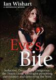 Eves Bite by Ian Wishart
