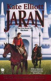 Jaran: the First Novel of the by Kate Elliott