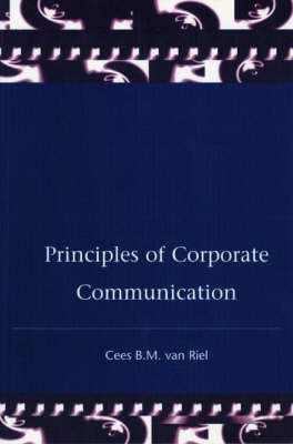 Principles Corporate Communication by Cees Van Riel