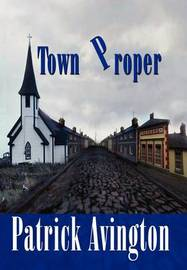 Town Proper by Patrick Avington image