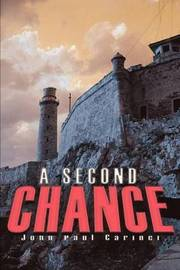 A Second Chance by John P. Carinci image