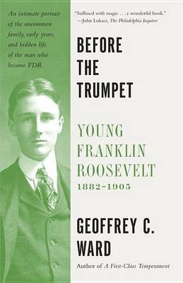 Before the Trumpet by Geoffrey C Ward