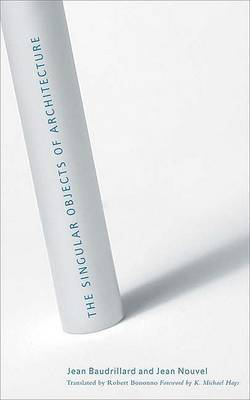 The Singular Objects of Architecture by Jean Baudrillard image
