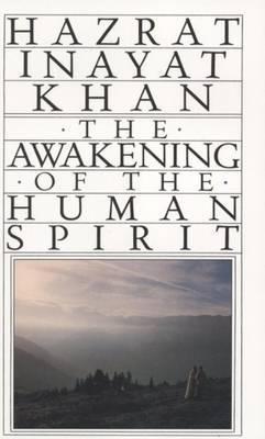 Awakening of the Human Spirit by Hazrat Inayat Khan image