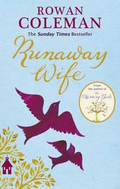 Runaway Wife by Rowan Coleman