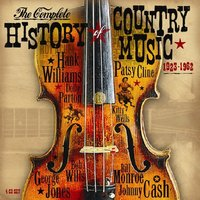 Complete History Of Country Music (1923-1962)