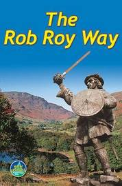 Rob Roy Way by Jacquetta Megarry