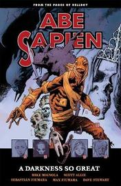 Abe Sapien: Volume 6 by Mike Mignola