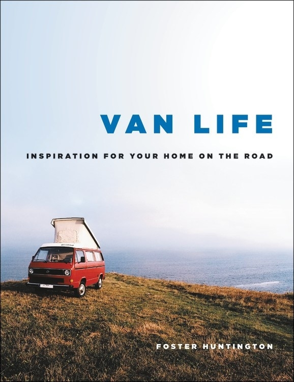 Van Life by Foster Huntington