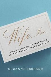 Wife, Inc. by Suzanne Leonard