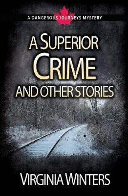 A Superior Crime and Other Stories by Virginia Winters