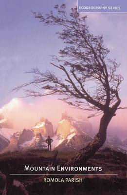 Mountain Environments by Romola Parish