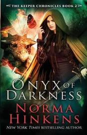 Onyx of Darkness by Norma L Hinkens image