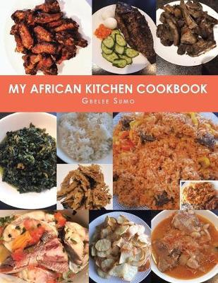 My African Kitchen Cookbook by Gbelee Sumo image