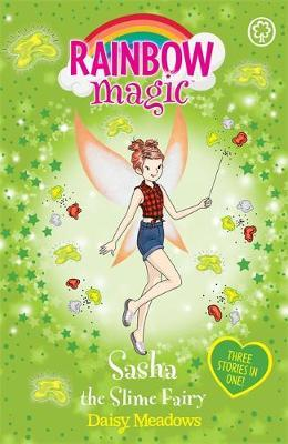 Rainbow Magic: Sasha the Slime Fairy by Daisy Meadows