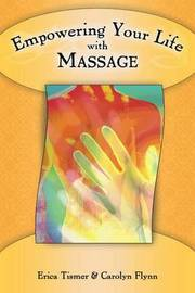 Empowering Your Life with Massage by Erica Tismer image