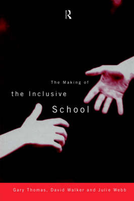 The Making of the Inclusive School by Gary Thomas image