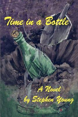 Time in a Bottle: A Novel by by Stephen Young image