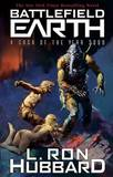 Battlefield Earth Special Edition: Science Fiction New York Times Best Seller by L.Ron Hubbard
