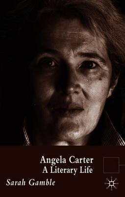 Angela Carter by Sarah Gamble