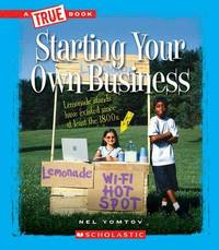 Starting Your Own Business by Nelson Yomtov