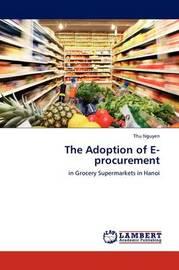 The Adoption of E-Procurement by Thu Nguyen