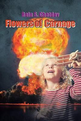 Flowers of Carnage by Rain Chetdav