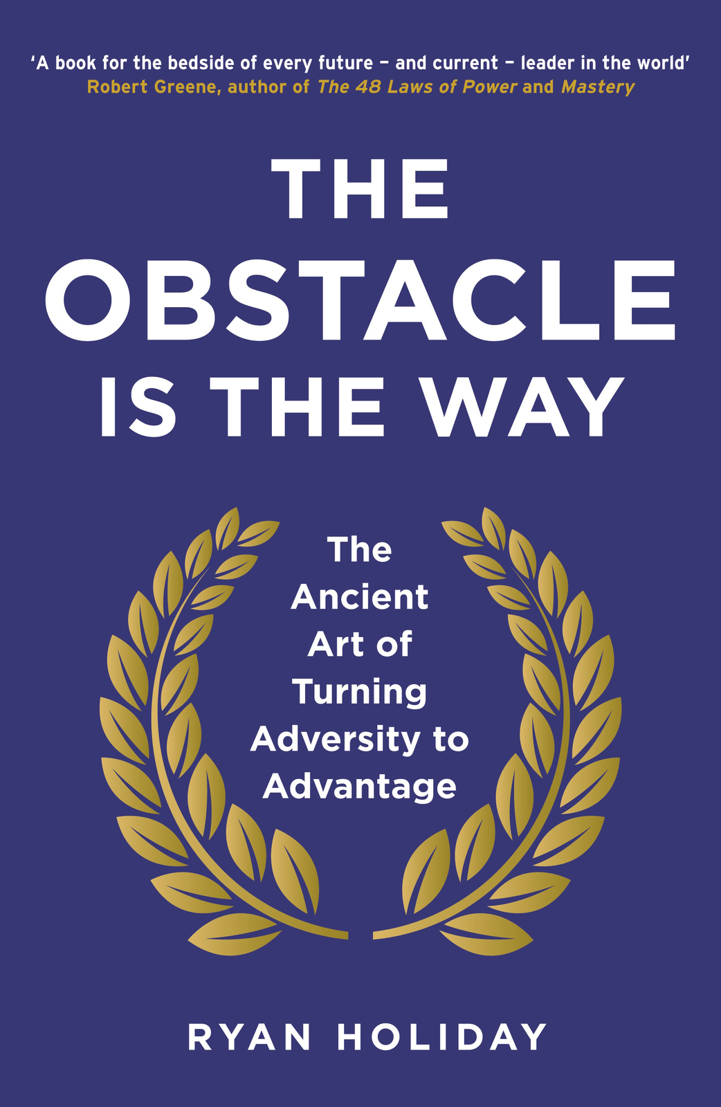 The Obstacle is the Way by Ryan Holiday image