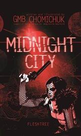 Midnight City by G M B Chomichuk