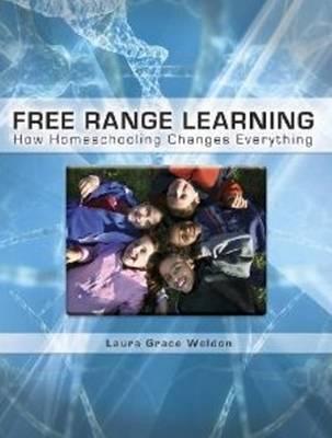 Free Range Learning by Laura Grace Weldon