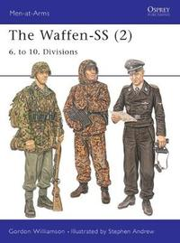 The Waffen-SS (2) by Gordon Williamson