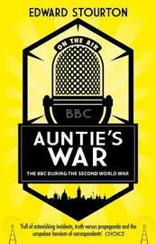 Auntie's War by Edward Stourton