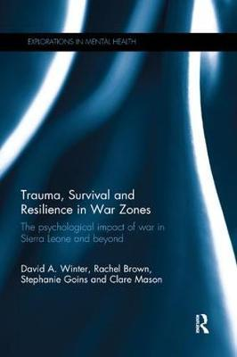 Trauma, Survival and Resilience in War Zones by David Winter