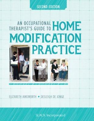 An Occupational Therapist's Guide to Home Modification Practice by Elizabeth Ainsworth image