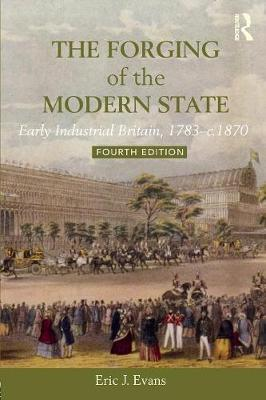 The Forging of the Modern State by Eric J Evans image