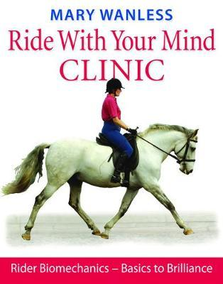 Ride with Your Mind Clinic by Mary Wanless