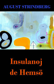 Insulanoj de Hemsoe (Romano de A. Strindberg En Esperanto) by August Strindberg image