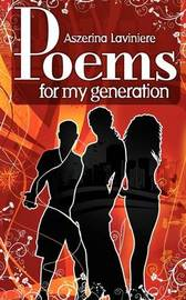 Poem's For My Generation by Aszerina Laviniere image