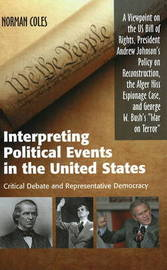 Interpreting Political Events in the United States by Norman COLES image