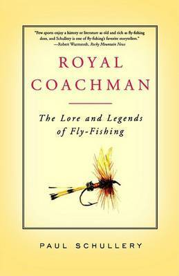 Royal Coachman Tpb by Schullery