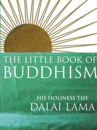 The Little Book Of Buddhism by Dalai Lama