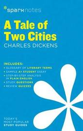 A Tale of Two Cities SparkNotes Literature Guide by Sparknotes