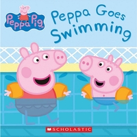 Peppa Goes Swimming by Scholastic